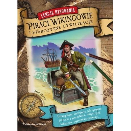 Lekcje rysowania. Piraci, Wikingowie i Starożytne Cywilizacje