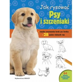 Jak rysować. Psy i szczeniaki