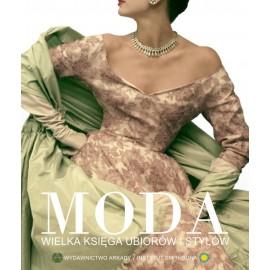 Moda. Wielka księga ubiorów i stylów