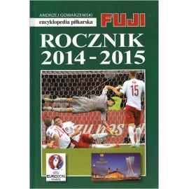 Rocznik 2014-2015 Encyklopedia Piłkarska