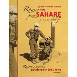 Rowerem przez Saharę i jeszcze dalej