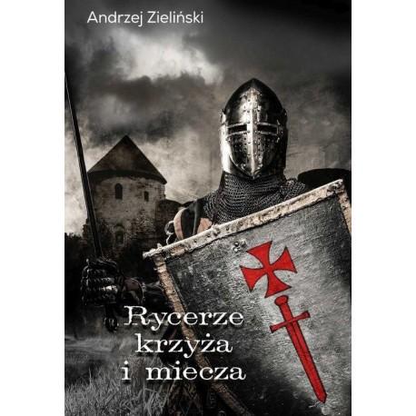 Rycerze krzyża i miecza
