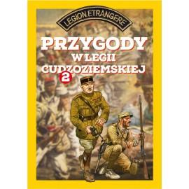 Przygody w Legii Cudzoziemskiej cz. 2