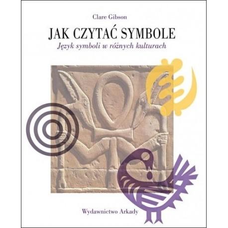 Jak czytać symbole Język symboli w różnych kulturach