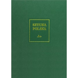 Sztuka polska. 5. Późny barok, rokoko i klasycyzm (XVIII wiek) (XVII wiek)