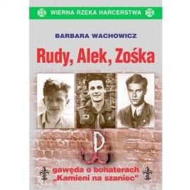 Rudy Alek Zośka /2016