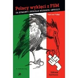 Polacy wyklęci z FSM