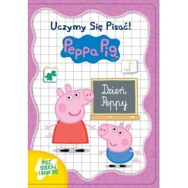 Świnka Peppa. Uczymy się pisać. Dzień Peppy
