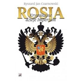 Rosja Kryminalne dzieje Imperium