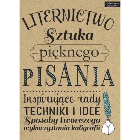 Liternictwo. Sztuka pięknego pisania